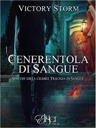 Cenerentola-di-Sangue-di-Victory-Storm-spin-off-1-della-Trilogia-di-Sangue